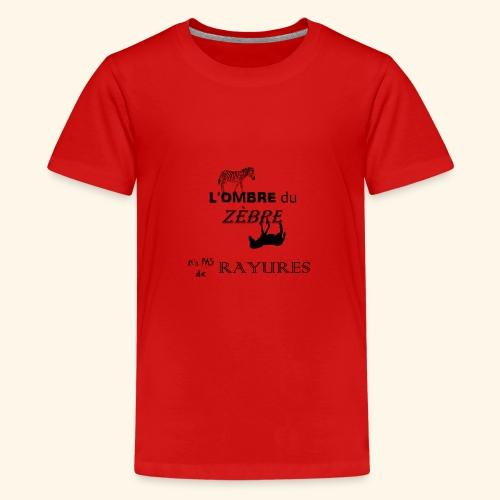 l'ombre du zèbre noir - T-shirt Premium Ado