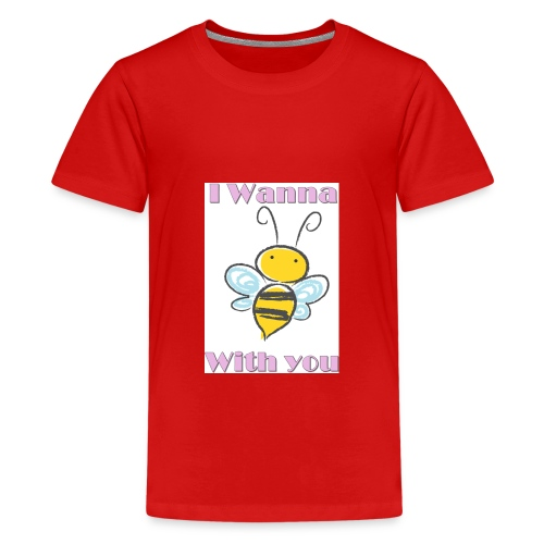 I wanna bee with you - Teenager Premium T-Shirt