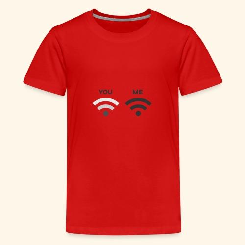 You vs. Me, Bad Wifi - Teenage Premium T-Shirt