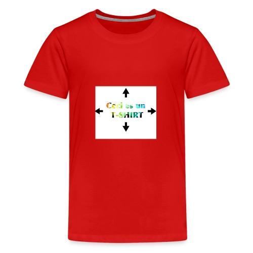 Ceci es un t-shirt - T-shirt Premium Ado