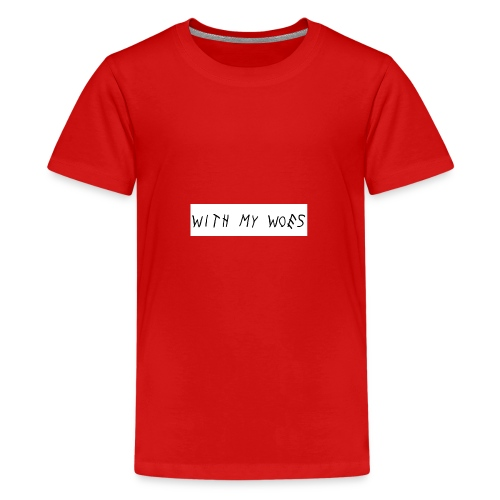 With My Woes - Teenager Premium T-shirt