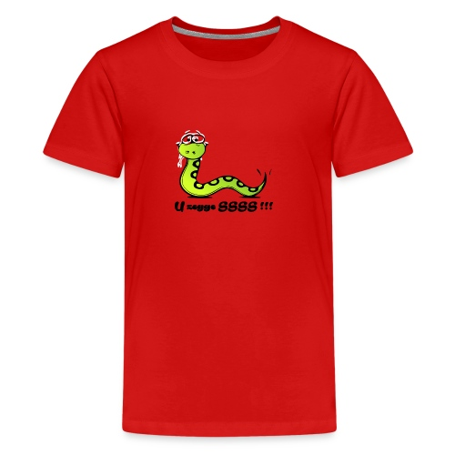 U zegge SSSS !!! - Teenager Premium T-shirt