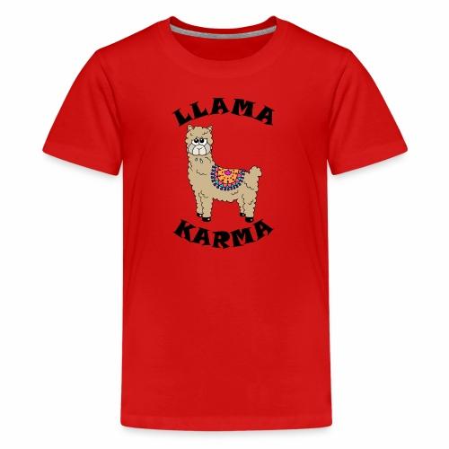 Llama Karma - Teenage Premium T-Shirt