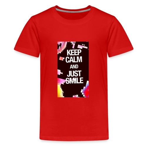 KEEP CALM AND JUST SMILE - Teenager Premium T-Shirt