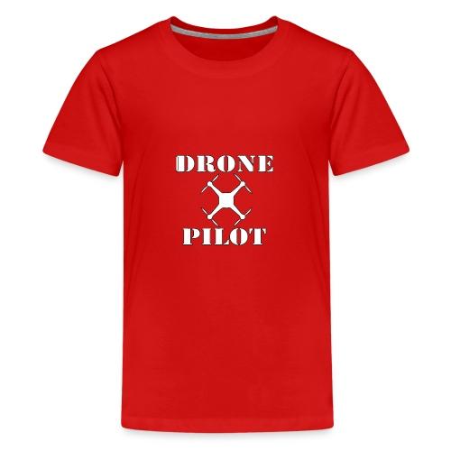 Drone Pilot - Teenager Premium T-shirt