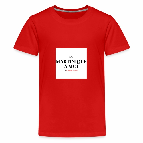 Ma Martinique à Moi - T-shirt Premium Ado