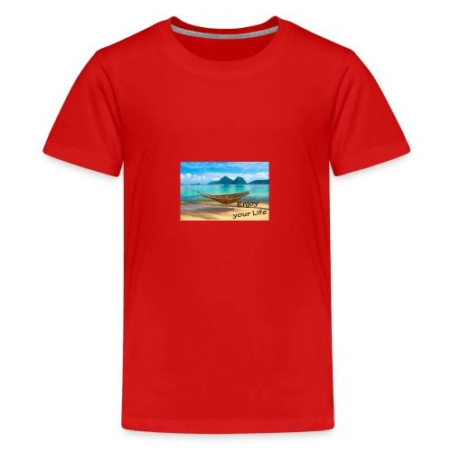 Enjoy your Life - Teenager Premium T-Shirt