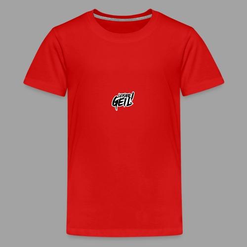 LeiderGeil-Schwarz - Teenager Premium T-Shirt