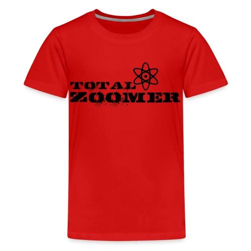 Total Zoomer - Teenage Premium T-Shirt
