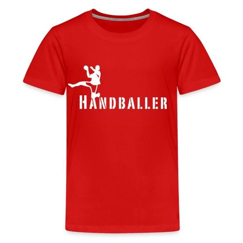 Handballer Schriftzug - Teenager Premium T-Shirt