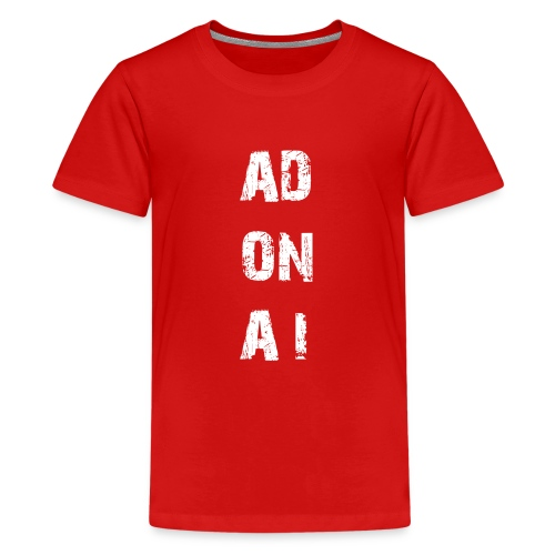 AD ON AI - Teenager Premium T-Shirt
