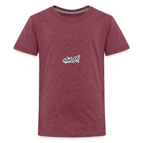 #BIKELIFE - Teenage Premium T-Shirt