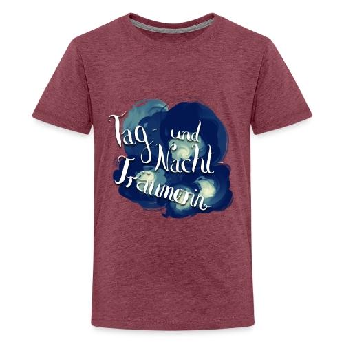 Tag- und Nachtträumerin - Teenager Premium T-Shirt