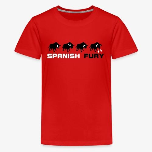 Furia espan ola y toros - Camiseta premium adolescente