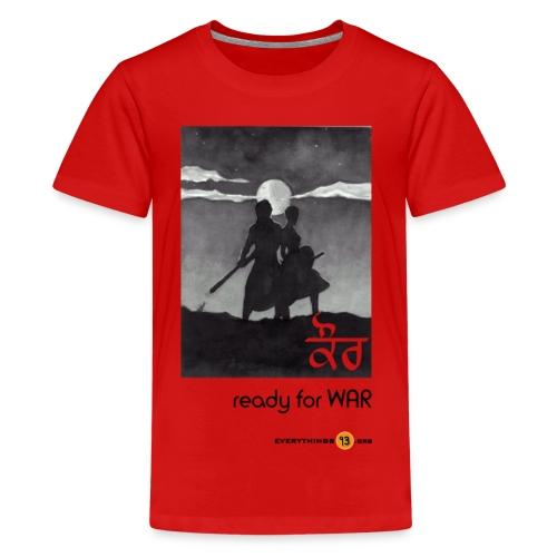 Kaur ready for WAR - Teenage Premium T-Shirt
