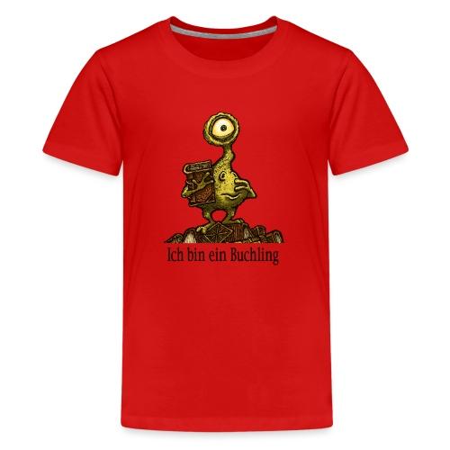 Ich bin ein Buchling - Teenager Premium T-Shirt