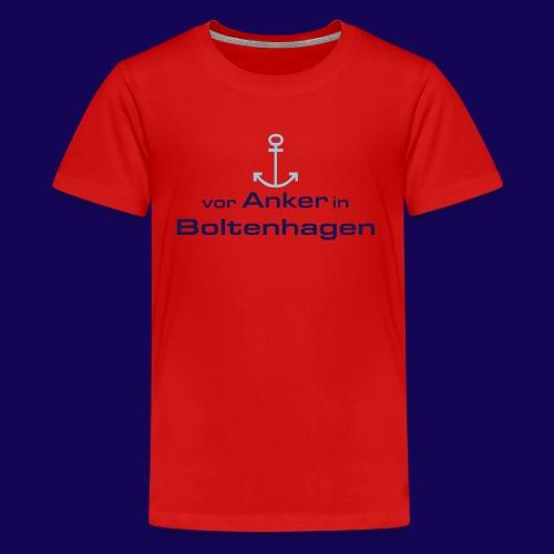 Vor Anker in Boltenhagen: Urlaub im Ostseebad - Teenager Premium T-Shirt