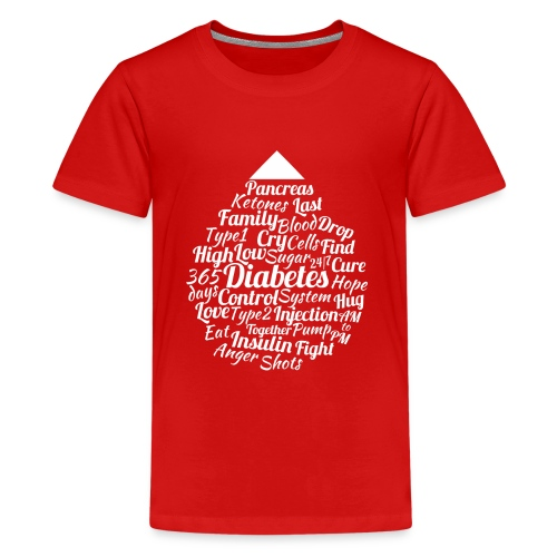 CURE DIABETES - Teenage Premium T-Shirt