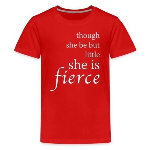 she-is-fierce - Teenage Premium T-Shirt