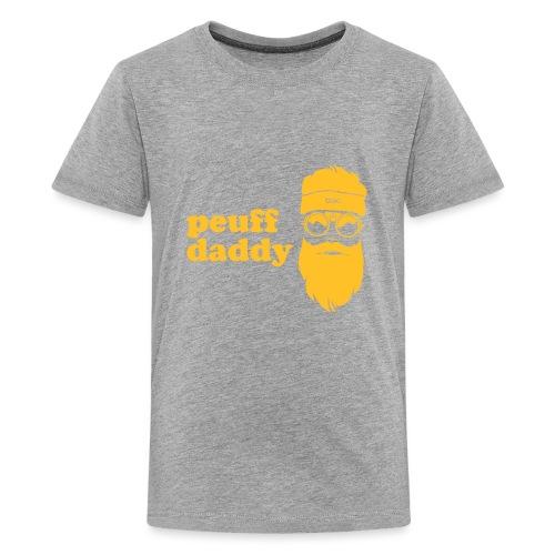 Peuff daddy - T-shirt Premium Ado