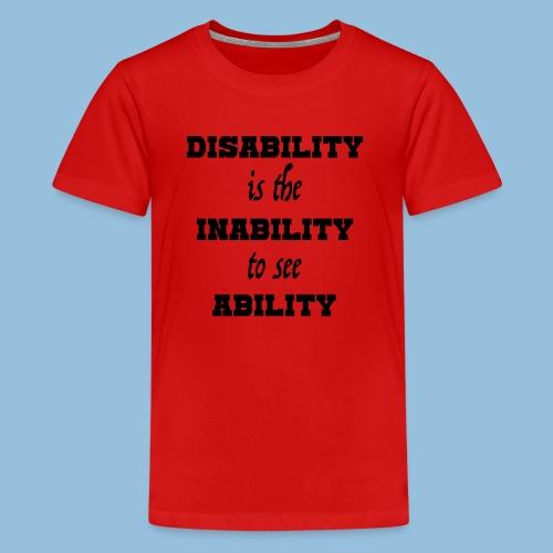 Ability4 - Teenager Premium T-shirt