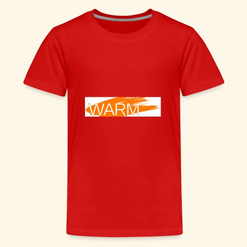 The only way is Warm - Teenage Premium T-Shirt