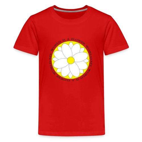 Flower World - Teenager Premium T-Shirt