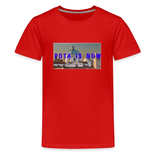 POTA IS NOW - Maglietta Premium per ragazzi