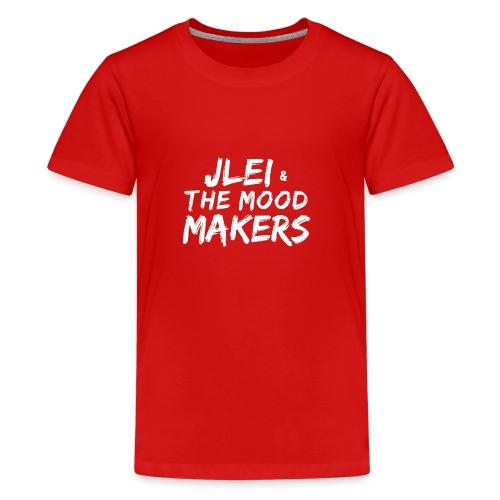 Jlei & The Mood Makers Schriftzug Weiss - Teenager Premium T-Shirt