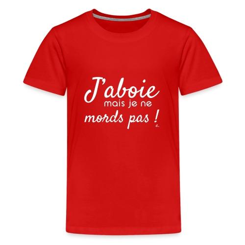 J'aboie mais je ne mords pas (blanc) - T-shirt Premium Ado