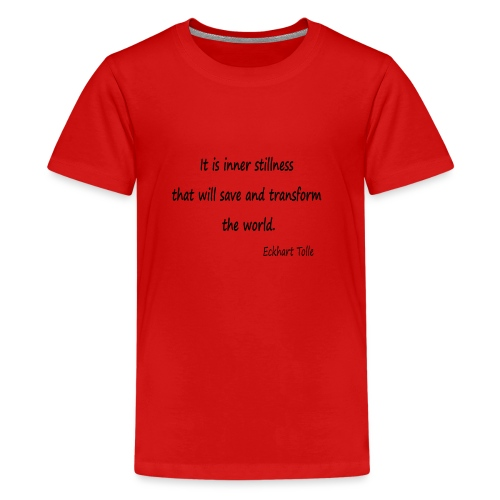 Inner Stillness - Teenage Premium T-Shirt
