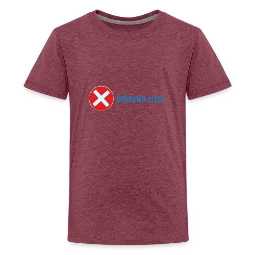 Unkown Error - Teinien premium t-paita