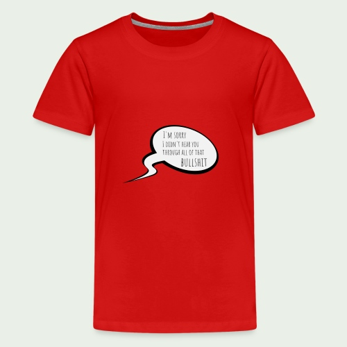 Bullshit - Premium-T-shirt tonåring