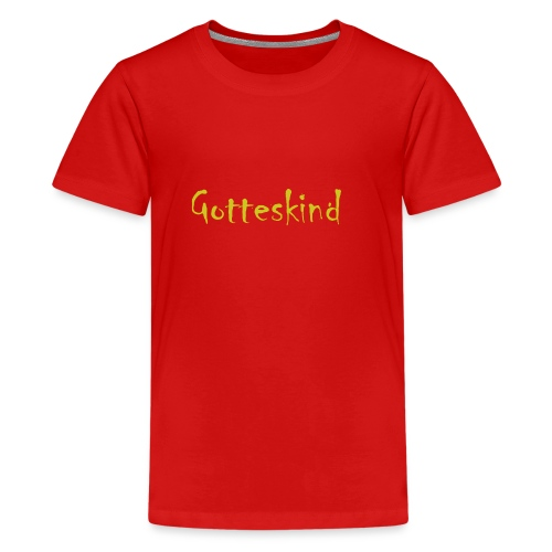 Gotteskind - Teenager Premium T-Shirt