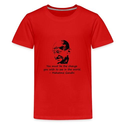 Be the Change - Teenage Premium T-Shirt