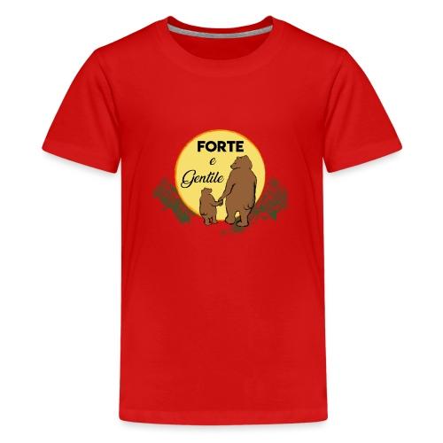 Forte e gentile - Maglietta Premium per ragazzi