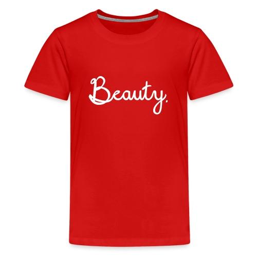 Beauty Weiß - Teenager Premium T-Shirt