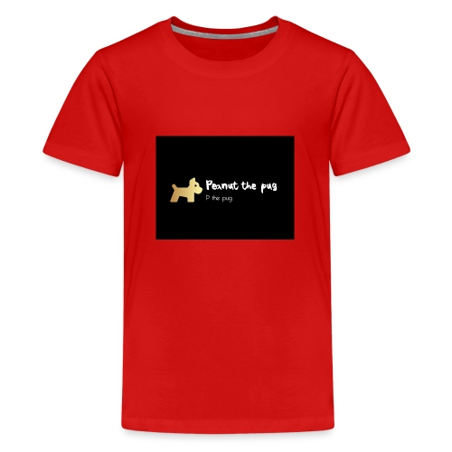 Peanut the Pug Edition - Teenage Premium T-Shirt