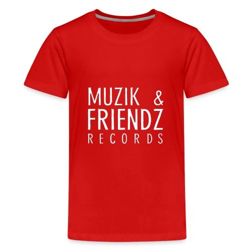 Muzik & Friendz Records Logo 2 - Teenager Premium T-shirt