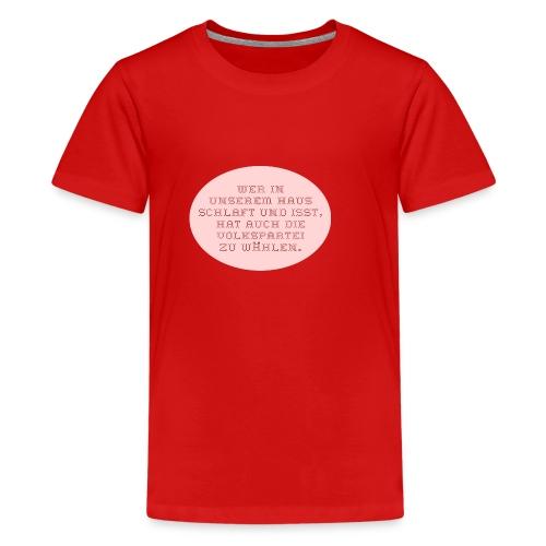 volksparteistickerei - Teenage Premium T-Shirt