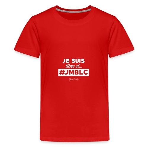 Je suis libre et ... - T-shirt Premium Ado
