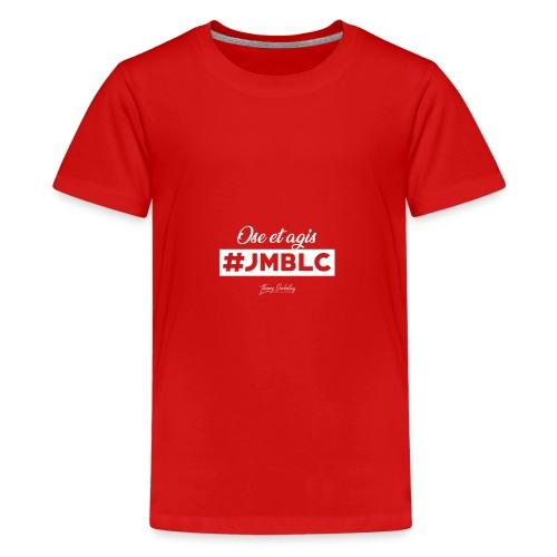 Ose et Agis - T-shirt Premium Ado