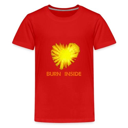 Burn inside - Maglietta Premium per ragazzi