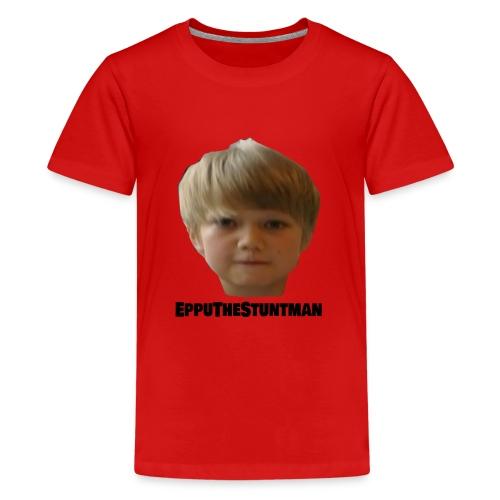 EppuTheStuntman - Teinien premium t-paita