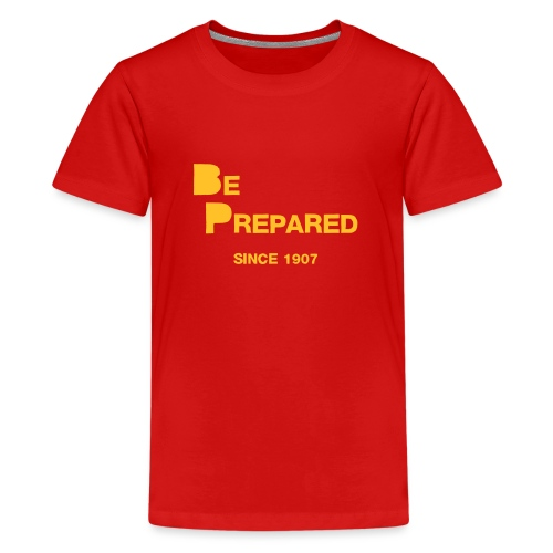 Be Prepared - Teenage Premium T-Shirt