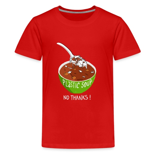 Plastic Soup No Thanks - Teenager Premium T-shirt