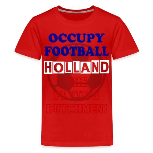 occupy football holland - Teenage Premium T-Shirt