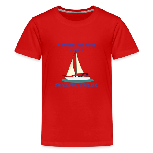 Skillful Sailor - Teenager Premium T-Shirt