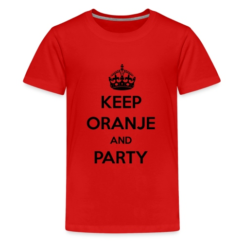 KEEP ORANJE AND PARTY - Teenager Premium T-shirt