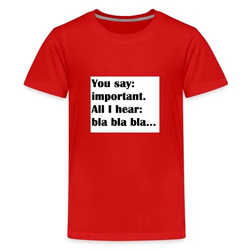 blabla - Teenager Premium T-Shirt